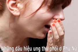 Phụ nữ không nên bỏ qua những dấu hiệu ung thư phổi này